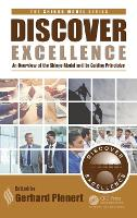 Discover Excellence An Overview of the Shingo Model and Its Guiding Principles by Gerhard J. (MainStream GS, LLC, Carmichael, California, USA) Plenert
