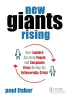 New Giants Rising Solutions to the Great Accounting Followership Crisis by Paul D. Fisher