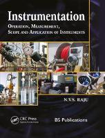 Instrumentation Operation, Measurement, Scope and Application of Instruments by N. V. S. Raju