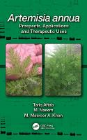 Artemisia Annua Prospects, Applications, and Therapeutic Uses by Tariq Aftab