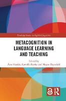 Metacognition in Language Learning and Teaching by Asta Haukas
