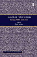 Language and Culture in EU Law Multidisciplinary Perspectives by Professor Susan Sarcevic