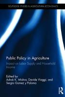 Public Policy in Agriculture Impact on Labor Supply and Household Income by Ashok K. Mishra