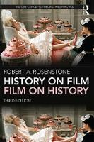 History on Film/Film on History by Robert A. Rosenstone