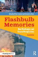 Flashbulb Memories New Challenges and Future Perspectives by Olivier (University of Louvain, Belgium) Luminet