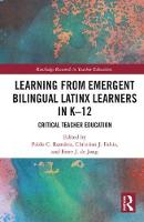 Learning from Latino English Language Learners Critical Teacher Education by Pablo Ramirez