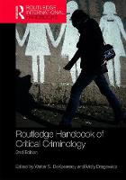 Routledge Handbook of Critical Criminology by Walter S. DeKeseredy