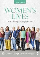 Women's Lives A Psychological Exploration, Fourth Edition by Claire A. (Bradley University, USA) Etaugh, Judith S. (University of Connecticut at Hartford, USA, Emerita) Bridges