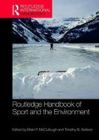 Routledge Handbook of Sport and the Environment by