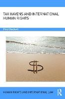 Tax Havens and International Human Rights by Paul (MannBenham Advocates, Isle of Man) Beckett