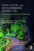 Intellectual and Developmental Disabilities A Roadmap for Families and Professionals by Briana S. (Kansas State University, USA) Nelson Goff