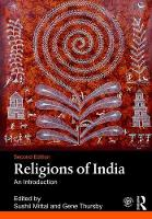 Religions of India An Introduction by Sushil (James Madison University, USA) Mittal