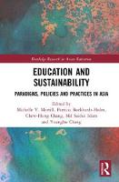 Education and Sustainability Paradigms, Policies and Practices in Asia by Michelle Y. Merrill