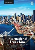 International Trade Law by Indira (University of Surrey, UK) Carr, Peter Stone