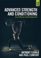 Advanced Strength and Conditioning An Evidence-based Approach by Paul Comfort