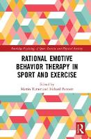 Rational Emotive Behaviour Therapy in Sport & Exercise by Martin (Staffordshire University UK) Turner