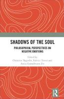 Philosophical Perspectives on Negative Emotions Shadows of the Soul by Christine Tappolet, Fabrice Teroni