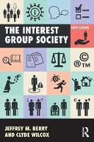 The Interest Group Society by Jeffrey M. Berry, Clyde Wilcox