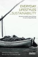 Everyday Lifestyles and Sustainability The Environmental Impact Of Doing The Same Things Differently by Fabricio (Victoria University of Wellington, New Zealand) Chicca