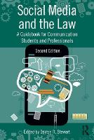 Social Media and the Law A Guidebook for Communication Students and Professionals by Daxton Stewart