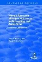 Human Resource Management Issues in Accounting and Auditing Firms A Research Perspective by John A. Brierley, David Gwilliam
