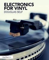 Electronics for Vinyl by Douglas Self