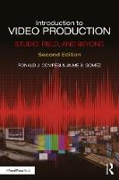 Introduction to Video Production Studio, Field, and Beyond by Ronald Compesi, Jaime (Eastern Connecticut State University, USA) Gomez