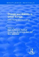 Change and Stability in Urban Europe Form, Quality and Governance by Gertrud Jorgensen, Wim Ostendorf