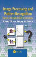 Image Processing and Pattern Recognition Based on Parallel Shift Technology by Stepan Bilan