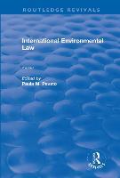 International Environmental Law, Volumes I and II by Paula M. Pevato