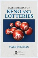 Mathematics of Keno and Lotteries by Mark (Albion College, Albion, Michigan, USA) Bollman