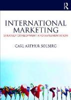 International Marketing Strategy development and implementation by Carl Arthur (BI Norwegian Business School, Norway.) Solberg