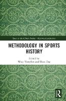 Methodology in Sports History by Professor Wray Vamplew