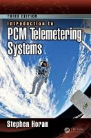 Introduction to PCM Telemetering Systems by Stephen Horan