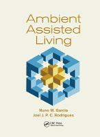 Ambient Assisted Living by Nuno M. Garcia