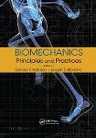 Biomechanics Principles and Practices by Joseph D. Bronzino