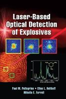 Laser-Based Optical Detection of Explosives by Paul M. (United States Army Research Laboratory, Adelphi, Maryland) Pellegrino