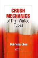 Crush Mechanics of Thin-Walled Tubes by Dai-heng (Jiangsu University, Faculty of Civil Engineering and Mechanics, Zhenjiang, People's Republic of China) Chen