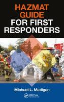 Hazmat Guide for First Responders by Michael L. Madigan