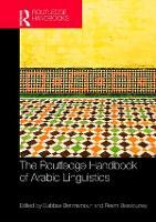 Routledge Handbook of Arabic Linguistics by Abbas Benmamoun