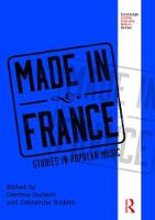 Made in France Studies in Popular Music by Gerome Guibert