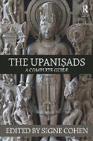 The Upanisads A Complete Guide by Signe Cohen