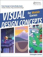 Visual Development for Web and Mobile Games by Chirstopher P. Carman