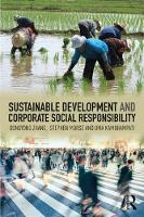 Sustainable Development and Corporate Social Responsibility by Stephen Morse, Dongyong Zhang, Uma S. Kambhampati