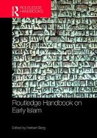Routledge Handbook on Early Islam by Herbert (University of North Carolina Wilmington, USA) Berg