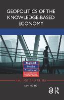 Geopolitics of the Knowledge-Based Economy by Sami (University of Helsinki, Finland) Moisio