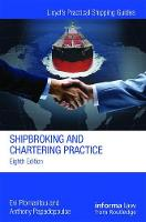 Shipbroking and Chartering Practice by Evi Plomaritou, Anthony Papadopoulos