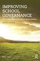 Improving School Governance How better governors make better schools by Nigel (Hamdon Education Ltd., UK) Gann