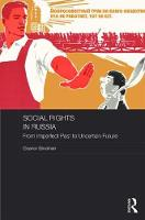 Social Rights in Russia From Imperfect Past to Uncertain Future by Eleanor (The University of Manchester, UK) Bindman
