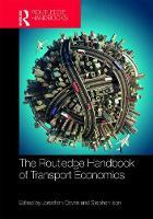 The Routledge Handbook of Transport Economics by Jonathan Cowie